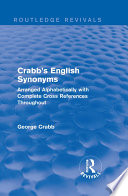 Routledge Revivals  Crabb s English Synonyms  1916