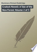 Cradock Nowell  A Tale of the New Forest  Volume 2 of 3