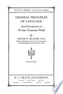 General principles of language and introduction to foreign language study