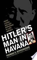 Hitler s Man in Havana Book