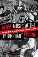 Rebel Music in the Triumphant Empire Book