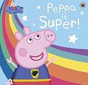 Peppa Pig  Super Peppa