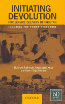 Initiating Devolution for Service Delivery in Pakistan
