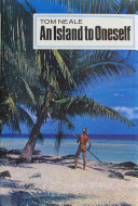 An Island to Oneself: The Story of Six Years on a Desert Island