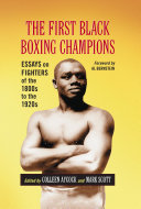 The First Black Boxing Champions