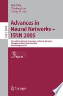 Advances in Neural Networks - ISNN 2005