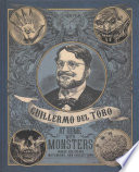 Guilermo Del Toro at Home with Monsters
