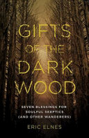 Gifts Of The Dark Wood Book PDF