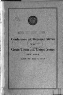 Conference of Trade Representatives with the United States Wheat Director  Julius H  Barnes  New York  June 10 11  1919  Chamber of Commerce of the State of New York