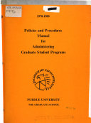 Policies and Procedures Manual for Administering Graduate Student Programs  1978 1980