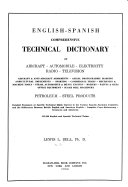 English-Spanish Comprehensive Technical Dictionary of Aircraft, Automobile, Radio, Television, Aircraft & Anti-aircraft Armaments
