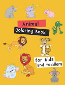 Animal Coloring Book for Kids & Toddlers
