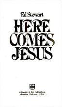 Here Comes Jesus