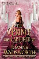 The Prince Who Captured Me [Pdf/ePub] eBook