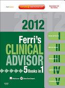 Ferri's Clinical Advisor 2012