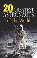 20 Greatest Astronauts of the World Book PDF