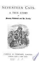 Seventeen Cats A True Story Of Mammy Tittleback And Her Family