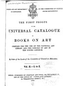 The First Proofs of the Universal Catalogue of Books on Art Compiled for the Use of the National Art Library and the Schools of Art in the United Kingdom...