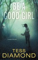 Be a Good Girl Pdf/ePub eBook