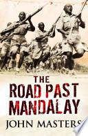 The Road Past Mandalay