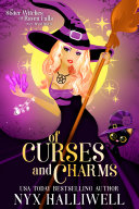 Pdf Of Curses and Charms, Sister Witches of Raven Falls Mystery Series, Book 2