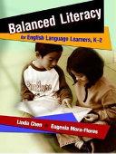 Balanced Literacy for English Language Learners  K 2