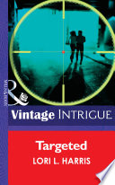 Targeted Mills Boon Intrigue The Blade Brothers Of Cougar County Book 1