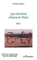 Pdf Les horizons d'Assia et Marc Telecharger