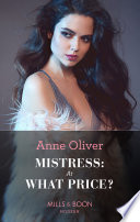 Mistress: At What Price? (Mills & Boon Modern Heat)