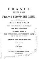 France  South Half  Or France Beyond the Loire Including Corsica and Part of Italy and Spain