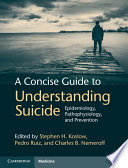 A Concise Guide to Understanding Suicide Book