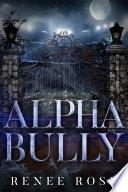 Alpha Bully