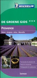 De groene gids / Michelin Provence / druk 1