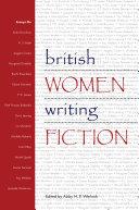 British Women Writing Fiction