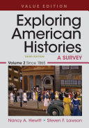 Loose leaf Version for Exploring American Histories  Value Edition  Volume 2