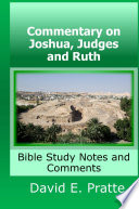 Commentary On Joshua Judges And Ruth Bible Study Notes And Comments