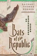 Pdf Bats of the Republic