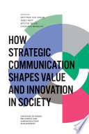 How Strategic Communication Shapes Value And Innovation In Society Book PDF