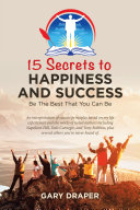 15 Secrets to Happiness and Success