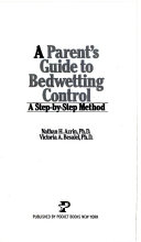 A Parent s Guide to Bedwetting Control Book PDF