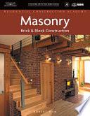 Residential Construction Academy  Masonry  Brick and Block Construction Book
