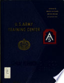 U.S. Army Training Center, Fort Leonard Wood, Missouri