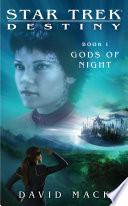 Star Trek  Destiny  1  Gods of Night Book PDF