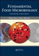 Fundamental Food Microbiology  Fourth Edition