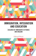 Immigration Integration And Education