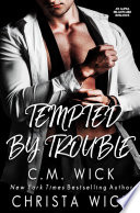 Tempted By Trouble A Hot Billionaire Boss Off Limits Curvy Girl Enemies To Lovers Romance