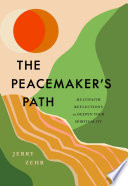 The Peacemaker s Path