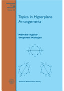 Topics in Hyperplane Arrangements