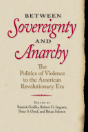 Between Sovereignty and Anarchy: The Politics of Violence in the ...