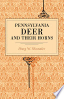 Pennsylvania Deer and Their Horns Book
